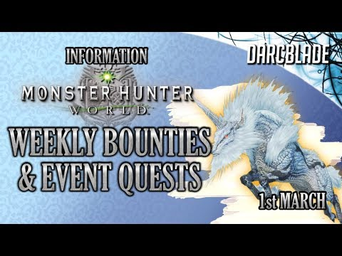 Weekly Limited Bounties & Event Quests : Monster Hunter World : 1st March 19 thumbnail
