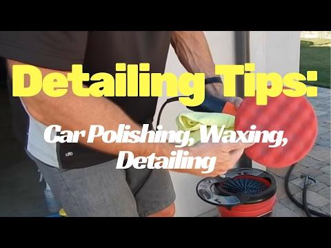 Car Detailing Tips: from car polishing, to car waxing, to basic detail tips