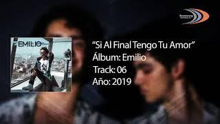 Si Al Final Tengo Tu Amor [Audio Oficial] (Canta: Emilio Osorio)