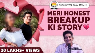 Mere ASLI Pyaar Ki Kahaani | BeerBiceps Breakup Truth - Love Story | The Ranveer Show हिंदी 22