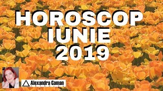 HOROSCOP IUNIE 2019 by Astrolog Alexandra Coman