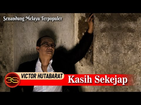 Victor Hutabarat - Kasih Sekejap [ Official Video ]