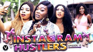 INSTAGRAM HUSTLERS (EPISODE 10) 2019 UCHENANCY NOLLYWOOD LATEST MOVIES