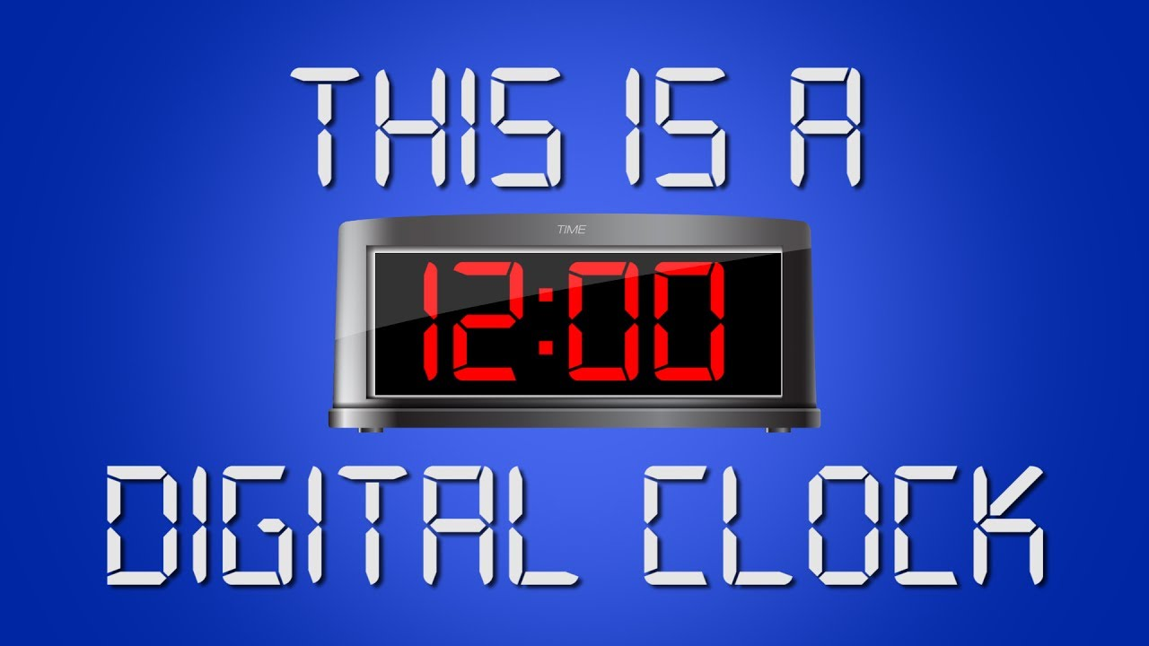 Digital Clock This Is A Digital Clock Digital Clock Song For Kids Telling Time Jack Hartmann