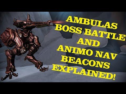 Warframe - Ambulas Boss Battle & Animo Nav Beacons Explained!!