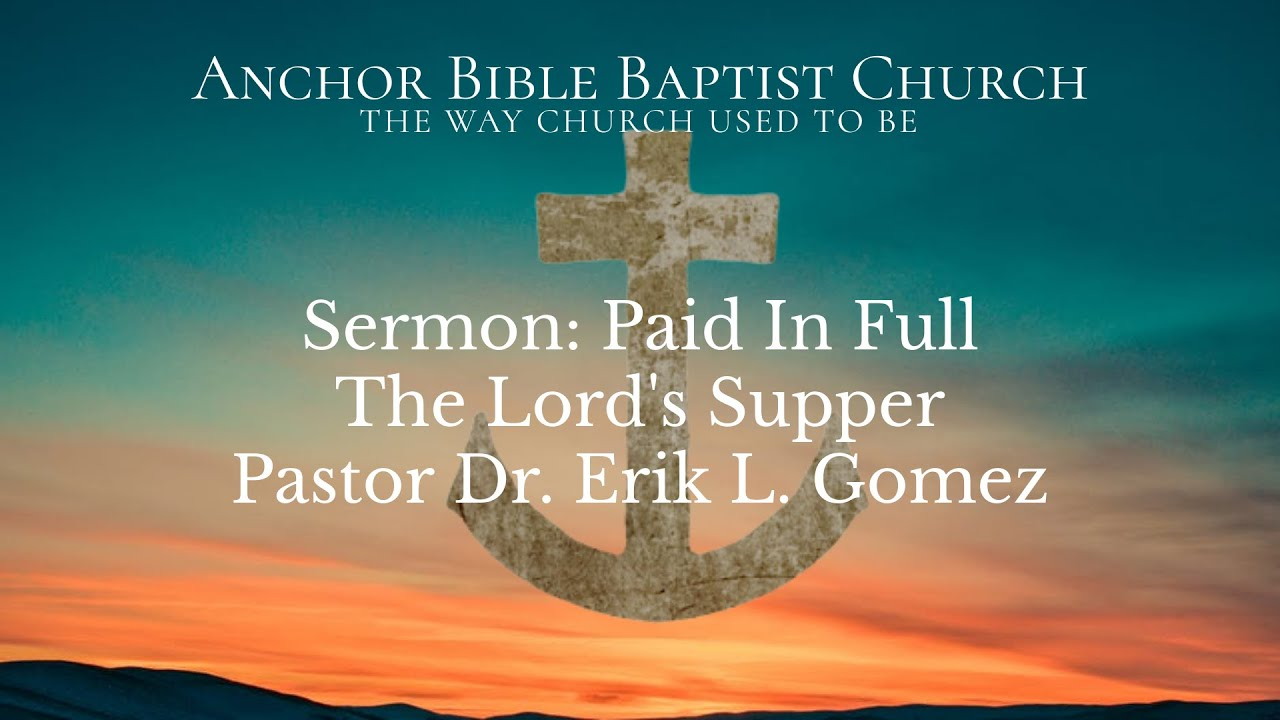 Sermon: Paid In Full | The Lord's Supper