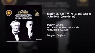 """Siegfried, Act I: VI. """"Heil dir, weiser Schmied!"""" (Wanderer)"""