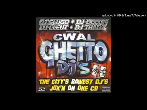 CWAL GHETTO DJs VOL. II - PART 1: DJ SLUGO