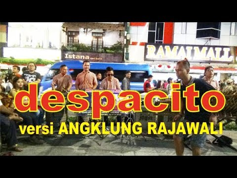 DESPACITO I Angklung Malioboro Yogya RAJAWALI I Traditional Musical Instrument Made of Bamboo