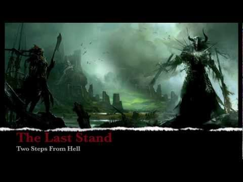 Two Steps From Hell - The Last Stand - Epic Doom Music