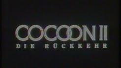 Cocoon II - Die Rückkehr (1988) - DEUTSCHER TRAILER
