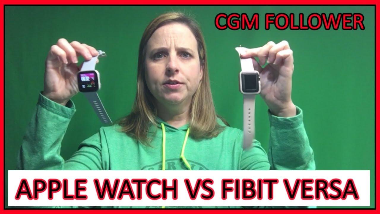 Apple Watch vs Fibit Versa for Dexcom Follower