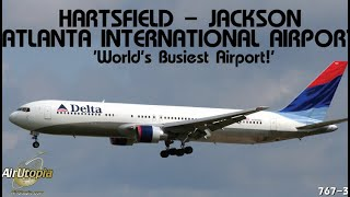 Atlanta Hartsfield Airport Worlds Busiest Airport