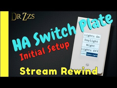 Condensed Version of the Home Assistant Switchplate Setup Live Stream