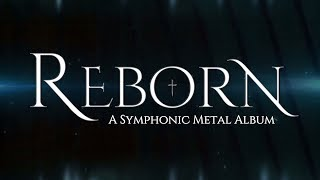 Reborn - Album Trailer - Christian symphonic metal