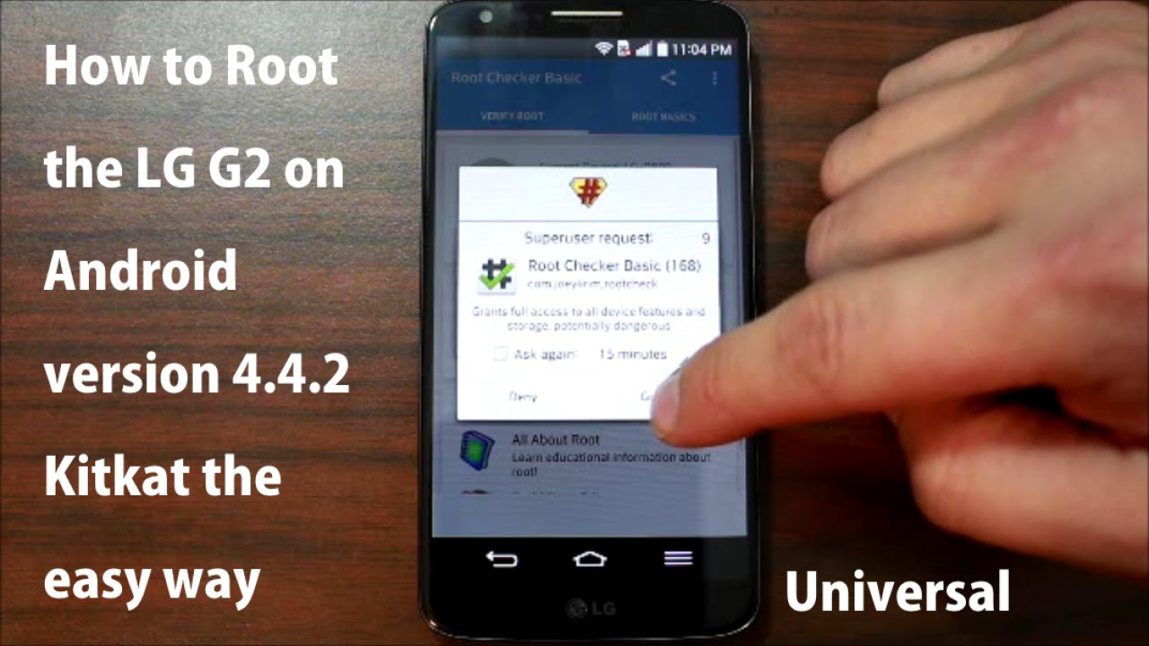 How to Root the LG G2 on Android version 4 4 2 Kitkat the easy way