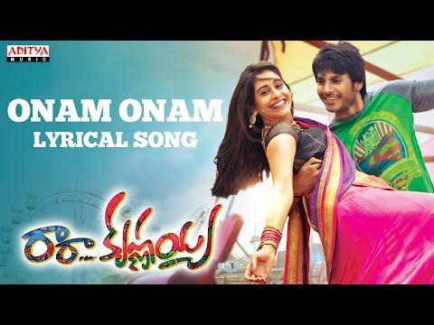 Onam Onam Full Song With Lyrics - Ra Ra Krishnayya Songs - Sandeep Kishan, Regina Cassandra