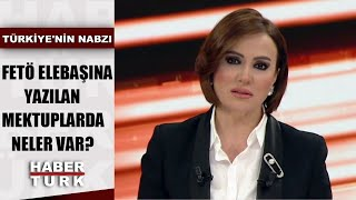 FETÖ kumpaslarının perde arkası | Türkiye'nin Nabzı - 22 Ocak 2020