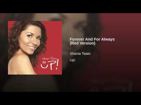 Forever And For Always (Red Version)