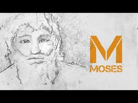 Extraordinary: Moses