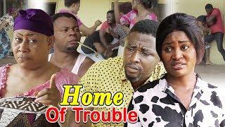 Home Of Trouble Season 1  - (New Movie) 2019 Latest Nigerian Nollywood Movie Full HD