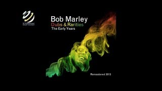 "Bob Marley ""Dubs and Rarities"" full album  1hr"