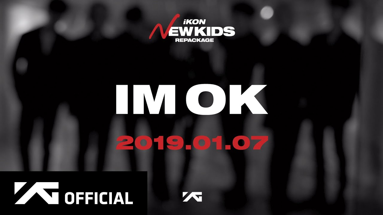 iKON says 'I'm OK' in concept teaser video for upcoming 'New