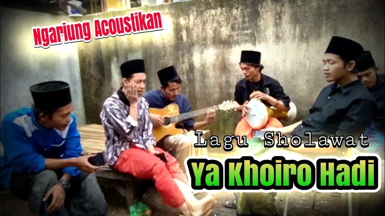 lagu sholawat ya khoiro hadi youtube