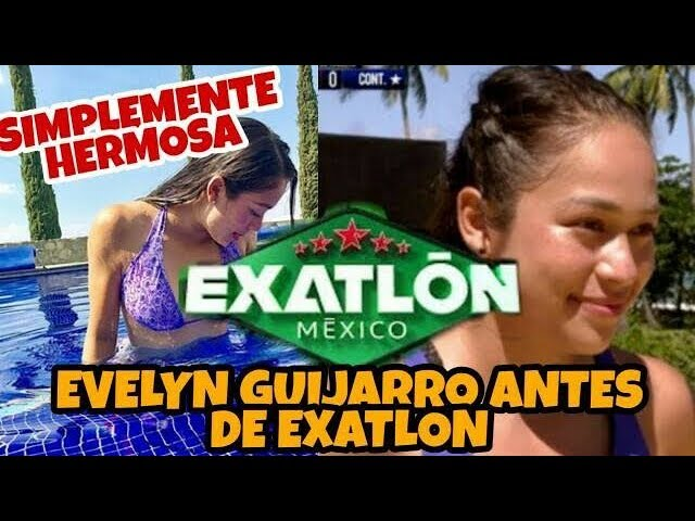 CONOCE a Evelyn Guijarro antes de EXATLON MEXICO