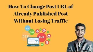 How To Change Post URL of Already Published Post Without Losing Traffic Mp3