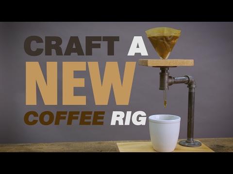 Craft a New Coffee Rig