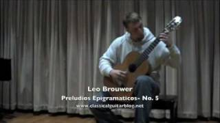 Christopher Davis plays Preludios Epigramaticos No. 5 by Leo Brouwer