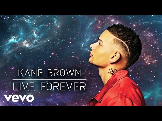 Kane Brown - Live Forever (Audio)
