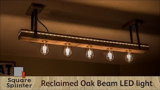 Rustic meets Modern | Reclaimed Oak Beam LED Light Fixture