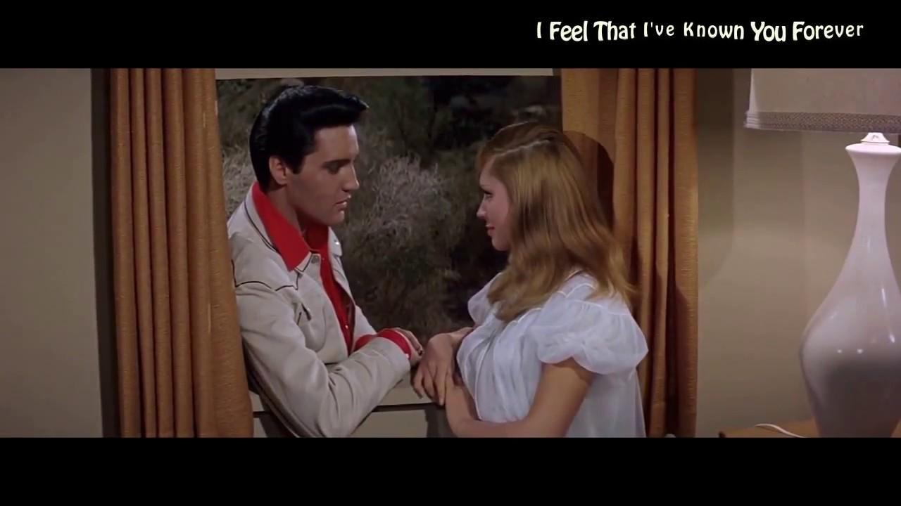 Elvis Presley - I Feel That I've Known You Forever