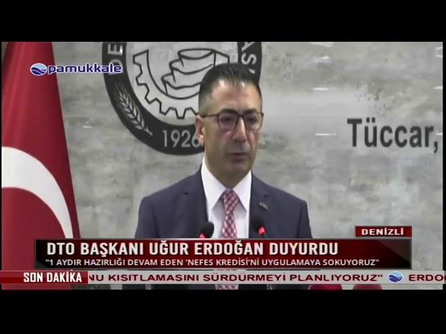 Pamukkale TV-DTO Başkanı Erdoğan duyurdu 27.04.2020
