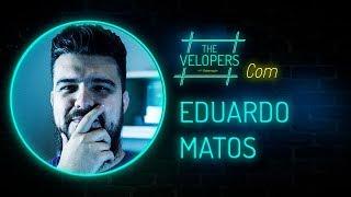 The Velopers #23 - Eduardo Matos