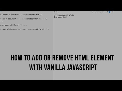 How To Add Or Remove HTML With Vanilla JavaScript