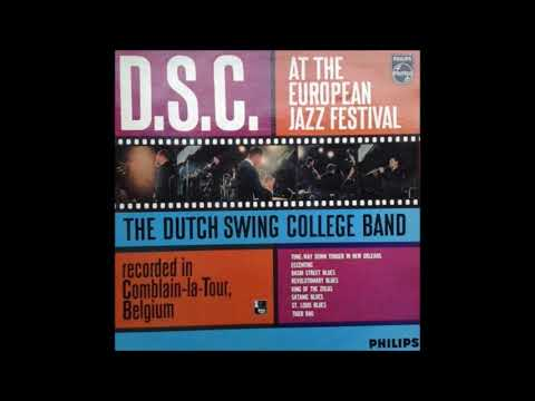 Dutch Swing College Band  ‎– D.S.C.B.  At The European Jazz Festival ( Full Album )