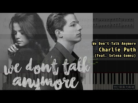 We Don't Talk Anymore, Charlie Puth feat. Selena Gomez (Piano Tutorial) Synthesia 琴譜 Sheet Music