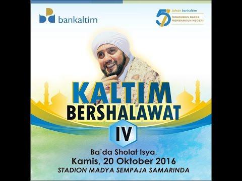 Habib Syech - Kaltim Bershalawat IV 2016 (Full Time)