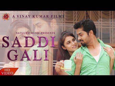 Latest Punjabi songs 2017 | Saddi Gali | New Punjabi Songs 2017 | Satguru Music