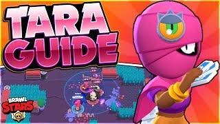 How to Play Tara - Advanced Tara Guide - Brawl Stars