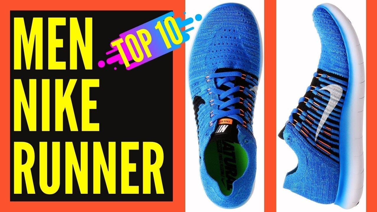 50c306ee1c8206 Top 10 Best NIKE Running Shoes for Men