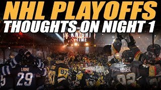 Thoughts on Night 1 of the NHL Playoffs