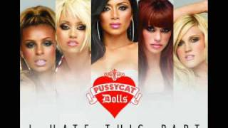 I Hate This Part (Dave Audé Radio Edit) - Pussycat Dolls