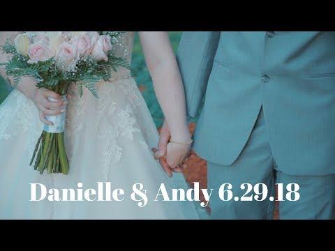 Danielle & Andy Wedding 6.2.18