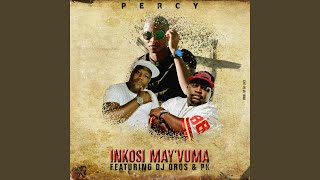 Inkosi Mayivuma (feat. DJ Oros & PK)