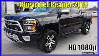 Chevrolet Reaper 2018 | 2018 Chevy Silverado Reaper Pickup Review - Interior Exterior