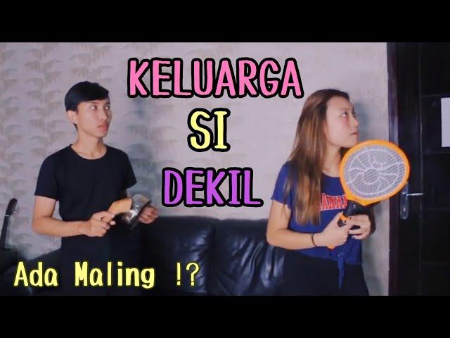 Keluarga Si Dekil - ADA MALING ?! (Short Movie)